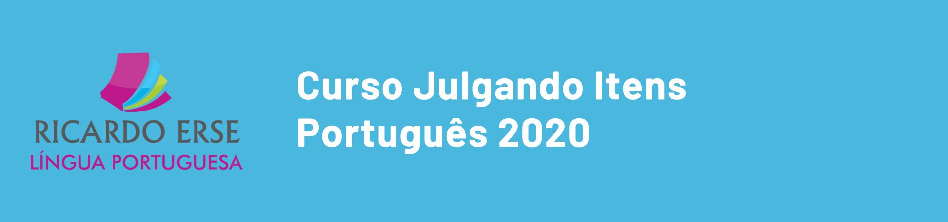 Curso Julgando Itens - Português - 2020
