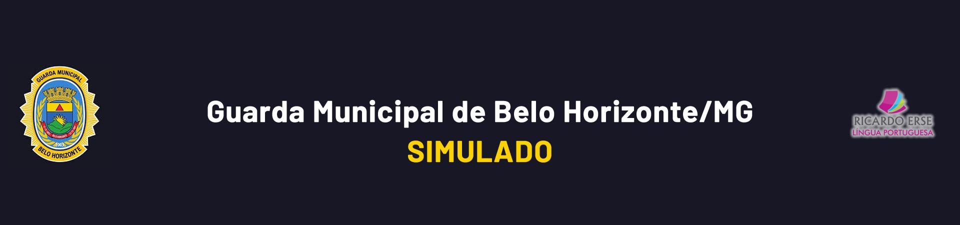 Guarda Municipal de Belo Horizonte/MG - SIMULADO