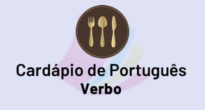 Cardápio de Português - Prato: Verbo