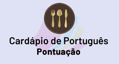 Cardápio de Português - Prato: Pontuação
