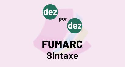 Dez por Dez - FUMARC - Sintaxe