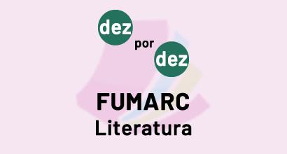 Dez por dez - FUMARC - Literatura