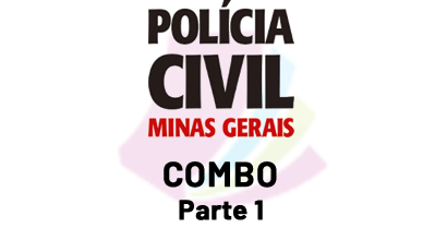 Polícia Civil de MG - COMBO - Parte 1