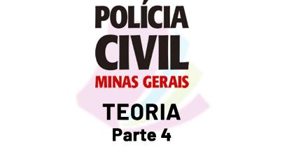 Polícia Civil de MG - Teoria - Parte 4