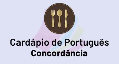 Cardápio de Português - Prato: Concordância