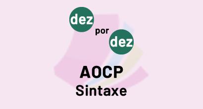 Dez por Dez - AOCP - Sintaxe