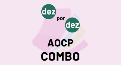 Dez por Dez - AOCP - COMBO