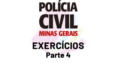Polícia Civil de MG - Exercícios - Parte 4